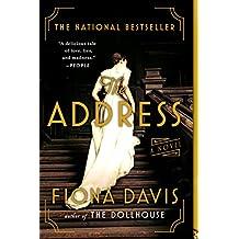 The Address: A Novel