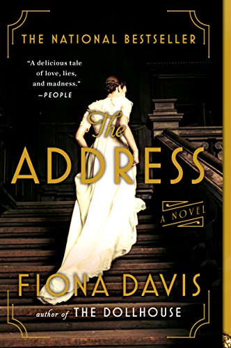 The Address: A Novel by [Davis, Fiona]