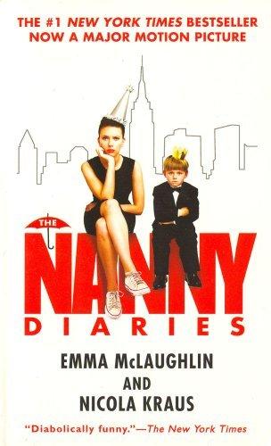 The Nanny Diaries: A Novel (Paperback)