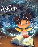 La Curiosa Aylen Descubre a Su Familia, Aldo Boetto, 950082633X