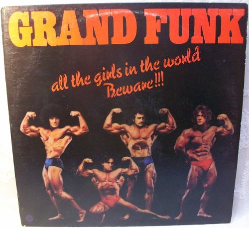 Grand Funk: All The Girls In The World Beware!!! LP VG+/NM USA Capitol - Girl Nm