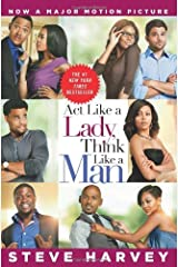 Act Like A Lady, Think Like A Man (Movie Tie-in Edition) by Steve Harvey (2012-05-10) Paperback