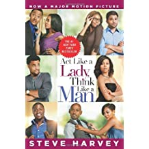 Act Like A Lady, Think Like A Man (Movie Tie-in Edition) by Steve Harvey (2012-05-10)