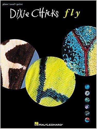 Dixie Chicks Fly Dixie Chicks 9780634012631 Amazon Books
