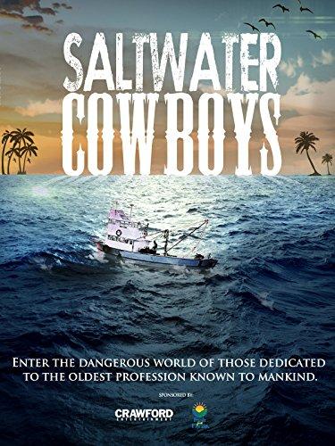 Saltwater Cowboys (Saltwater Fishing)