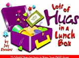 Lots of Hugs in a Lunch Box, Joy Stevans, 0784710651