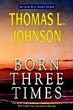 Born Three Times