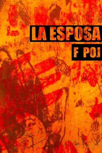 La Esposa (Cuento Corto Premiado) (Spanish Edition)