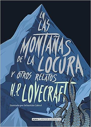 En las montañas de la locura y otros relatos