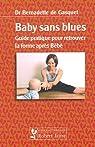 Baby sans blues : Guide pratique pour retrouver la forme après Bébé par Gasquet