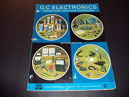 (GC Electronics Service Aids, Part and Accessories Catalog Fr-71-72)