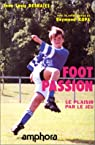 Foot-passion par Deshaies