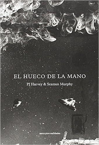 El hueco de la mano - PJ Harvey