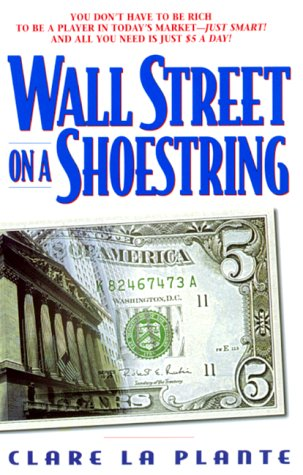 Wall Street on a Shoestring : Financial Success for Just $5 a Day
