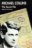 img - for Michael Collins: The Secret File book / textbook / text book