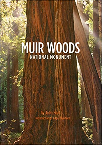Muir Woods National Monument John Hart Edgar Wayburn