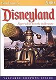 Disneyland 2000: Expert Advice from the Inside Source (Birnbaum's Travel Guides)