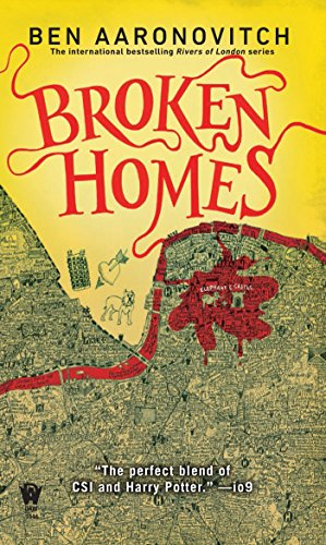 Broken Homes (PC Peter Grant Book 4) (City Under The Moon)