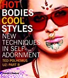 Hot Bodies Cool Styles, Ted Polhemus, 0500285004