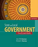 Bowman/Kearney's STATE AND LOCAL GOVERNMENT, THE ESSENTIALS, SIXTH EDITION takes a positive look at state and local government, in a shorter and more streamlined approach than its full-length counterpart (State and Local Government 9781435462687). It...