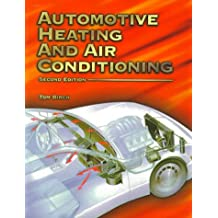 Automotive Heating and Air Conditioning (2nd Edition)