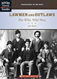 Lawmen and Outlaws, Jessica Bard, 0516251309