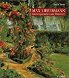 LIEBERMANN MAX GARTENPARADIES AM WAN GEB