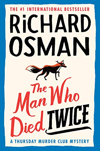 Book Cover: The Man Who Died Twice: A Thursday Murder Club Mystery