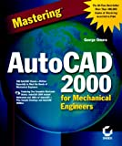 img - for Mastering AutoCAD 2000 for Mechanical Engineers book / textbook / text book