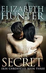 The Secret: Irin Chronicles Book Three