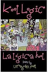 Kool Logic/La logica kool Paperback