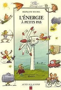 L'énergie à petits pas par François Michel