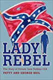 Lady Rebel, Patty and George Beil, 0595281303