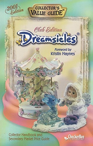 Dreamsicles Club Edition Collector's Value Guide 2001