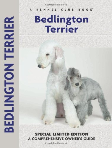 Bedlington Terrier (Comprehensive Owner's Guide)