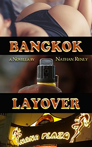 Nana Plaza: Bangkok Layover: 36 hours in the world's largest red-light district