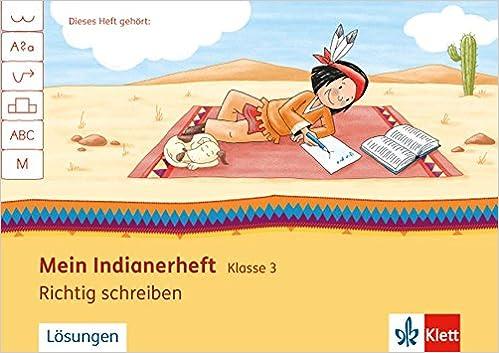 Richtig Schreiben 3 Arbeitsheft Klasse 3 Mein Indianerheft Amazon