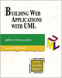 Building Web Applications with UML (The Addison-Wesley Object Technology Series)