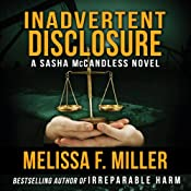 Inadvertent Disclosure: A Sasha McCandless Legal Thriller, Book 2 | Melissa F. Miller