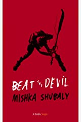 Beat The Devil (Kindle Single) Kindle Edition