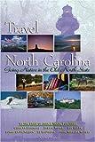 Travel North Carolina, John F. Blair, 0895872919
