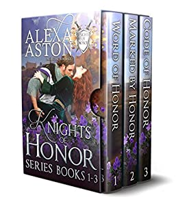 Knights of Honor series Boxed set: Books 1 - 3 by [Aston, Alexa, Publishing, Dragonblade]