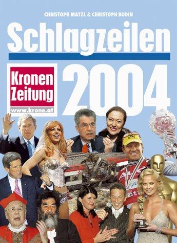 Schlagzeilen 2004