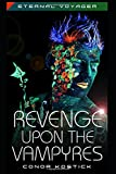 img - for Revenge Upon the Vampyres (Eternal Voyager) book / textbook / text book