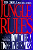img - for Jungle Rules: How to Be a Tiger in Business book / textbook / text book