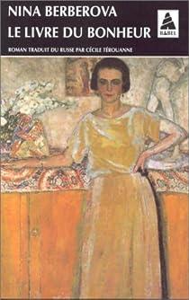 Le Livre du bonheur par Berberova
