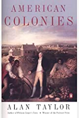 American Colonies: The Settling of North America (The Penguin History of the United States, Volume 1) Kindle Edition