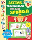 Letter Tracing Book for Kids Spanish: Spanish Letter Tracing. Letter Tracing Book for Kids Ages 3-5 Spanish. Spanish Workbook for Kids. Spanish ... Writing Workbook for Kids. (Spanish Edition)