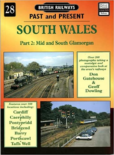 Book South Wales: Mid and South Glamorgan Pt.2 (British Railways Past and Present)