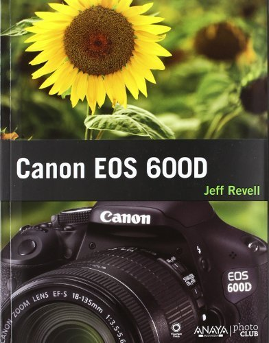 Canon EOS 600D by Jeff Revell(1900-01-01): Amazon.es: Jeff Revell ...
